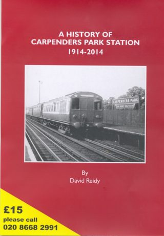 A history of Carpenders Park Station 1914-2014