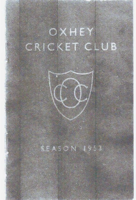 Oxhey Cricket Club Membership Card 1953 | Courtesy of Mike Ladell